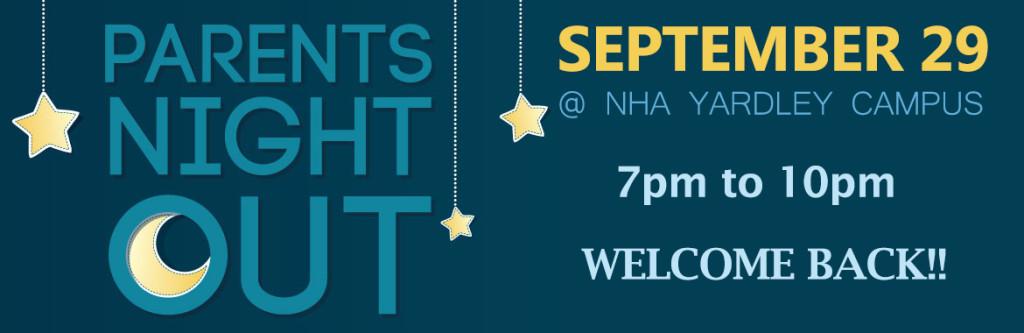 Parents Night Out At NHA Yardley