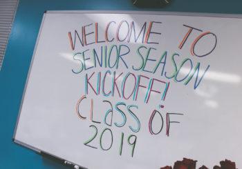 Senior Season Kickoff 2019